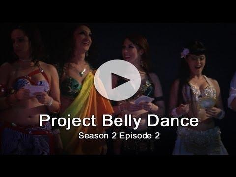 Project Belly Dance Season 2 Episode 2