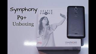 Symphony P9+ Unboxing | Selfie Phone P9+