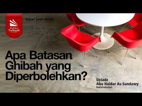 Apa Batasan Ghibah yang Diperbolehkan? | Ustadz Abu Haidar As-Sundawy حفظه الله