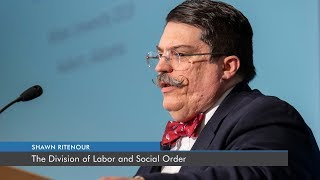 The Division of Labor and Social Order | Shawn Ritenour