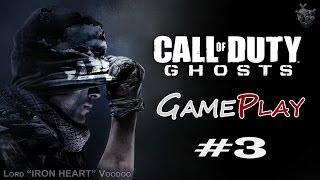 Прохождение игры Call of Duty: Ghost - Серия 3 [Легенды живут вечно] Геймплей CoD: Ghost