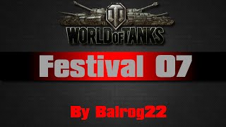 World of Tanks - Festival 07
