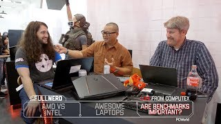 AMD vs Intel live from Computex, laptops galore & do benchmarks matter? | The Full Nerd ep. 94