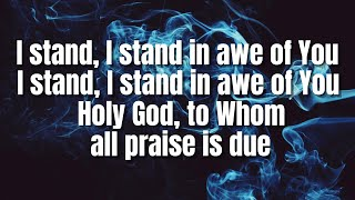 I Stand In Awe Of You   GTA Praise Band