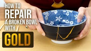 How to Repair Broken Bowls with Gold ~ The Art of Kintsugi - HGTV Handmade