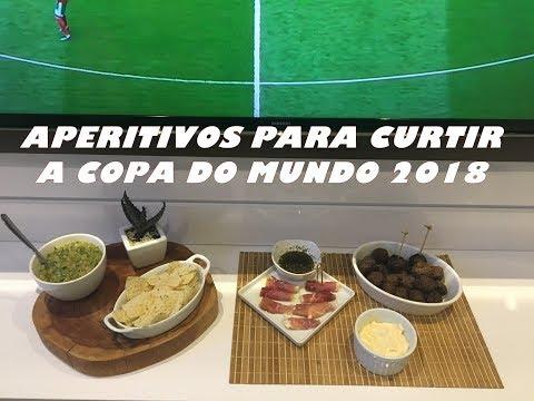 RECEITA APERITIVOS PARA COPA DO MUNDO 2018 - DAS 8 ÀS 18H