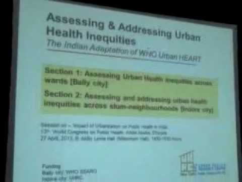 Session: Impact of Urbanization on Public Health in India (Part III Urban HEART Bally)