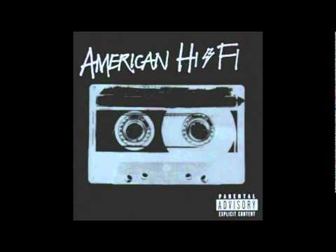 American Hi-fi - Safer On The Outside