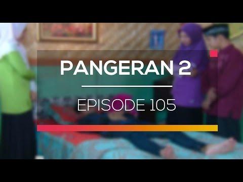 download lagu Pangeran 2 - Episode 105 gratis