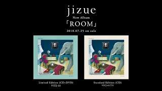 jizue - 新譜「ROOM」2018年7月25日発売予定 元ちとせがゲスト参加 teaser trailer映像を公開 thm Music info Clip