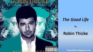 Watch Robin Thicke The Good Life video