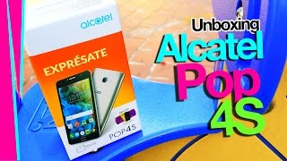 Unboxing Alcatel Pop 4S en México