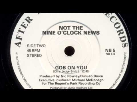 Not The Nine O'Clock News - 'Gob On You' (7