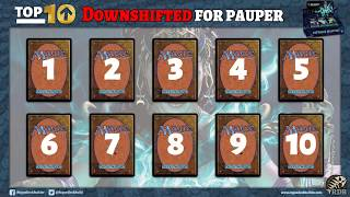Top 10 Magic Cards I want Downshifted to Common for Pauper!