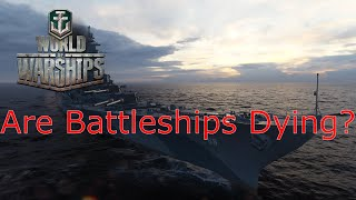 World of Warships- Are Battleships Dying?