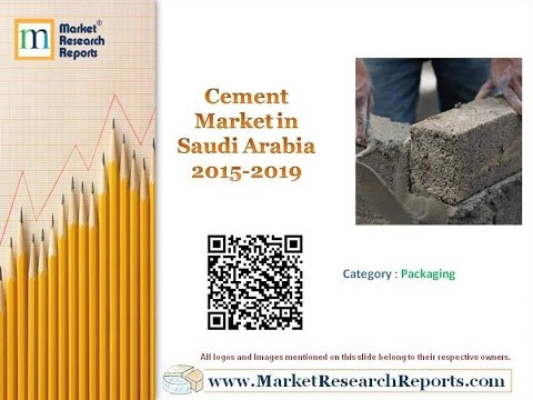 Cement Market in Saudi Arabia 2015-2019