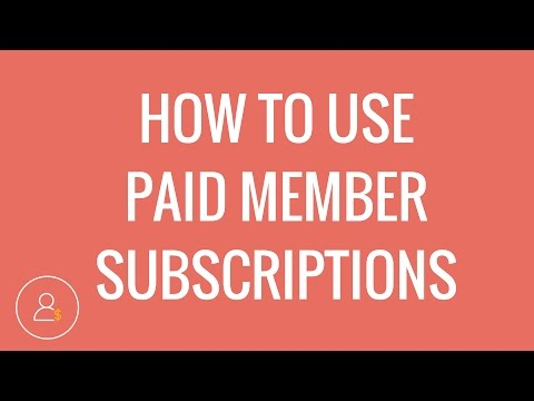 Using Paid Member Subscriptions plugin overview   Easy to use Membership Plugins!