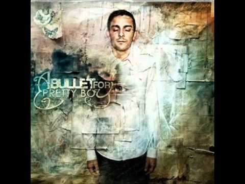 A Bullet For Pretty Boy - Voices And Vessels