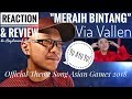 MERAIH BINTANG - VIA VALLEN Asian Games 2018 - REACTION & REVIEW