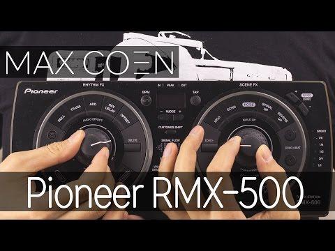 Обзор ремикс станции Pioneer RMX-500
