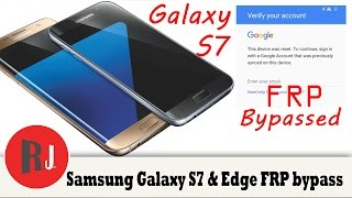 How To Bypass FRP on the Samsung Galaxy S7 and S7 Edge