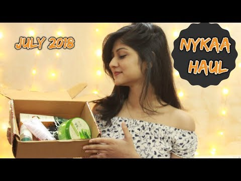 LATEST NYKAA HAUL | JULY 2018