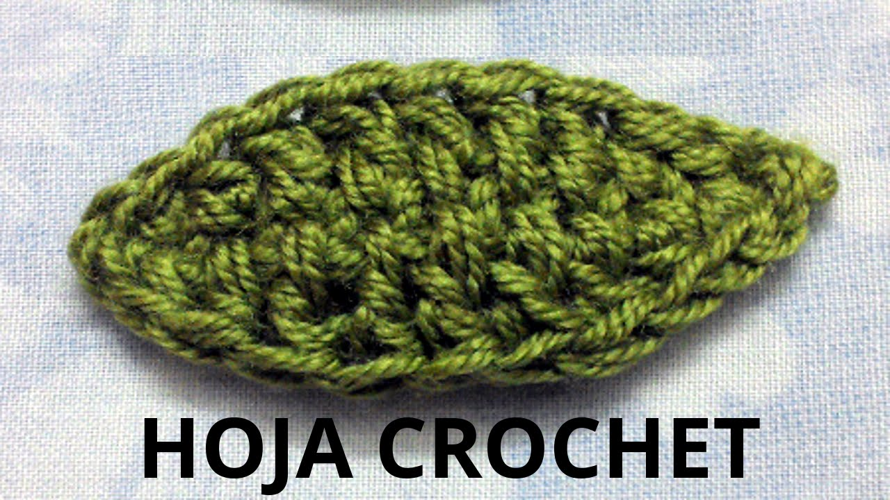 hojas a crochet youtube