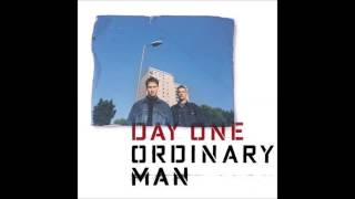 Watch Day One Ordinary Man video