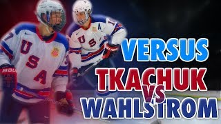 BRADY TKACHUK VS OLIVER WAHLSTROM - 2018 NHL DRAFT VERSUS