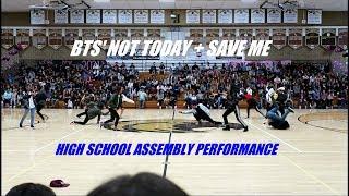 [HKDC] BTS - NOT TODAY + SAVE ME SCHOOL ASSEMBLY Public Dance Performance