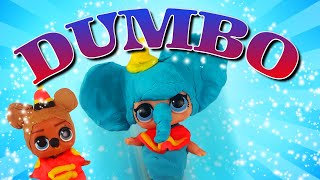 LOL Surprise Dolls Perform Disney's Dumbo! W/ Sugar Queen, Splatters & Scribbles