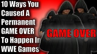 10 Ways You Caused A Permanent Game Over To Happen In WWE Games