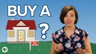 Should You Buy a House?