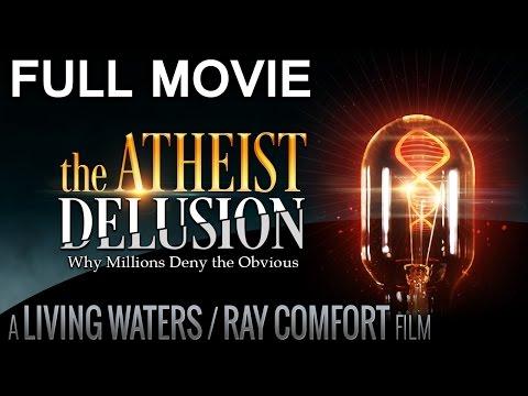 The Atheist Delusion Movie 2016 HD