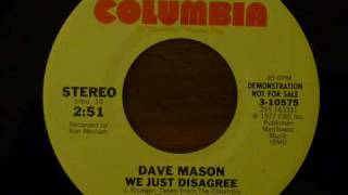 Watch Dave Mason We Just Disagree video