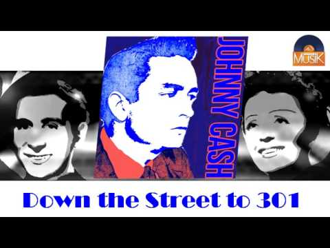 Johnny Cash - Down The Street To 301