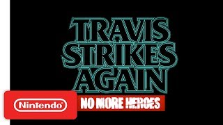 Travis Strikes Again: PAX West Trailer - Nintendo Switch