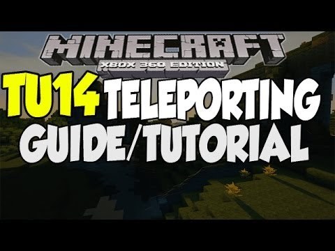 Minecraft [Xbox 360 & PS3] TU14 Teleporting Fully Explained Guide - TUTORIAL!