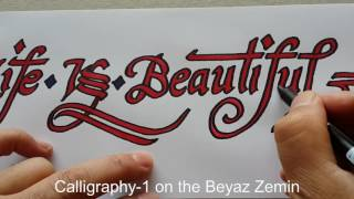 Calligraphy -  Life is Beautiful