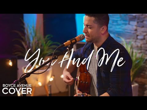 Download You And Me - Lifehouse Boyce Avenue acoustic cover on Spotify & Apple Mp4 baru