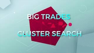 Der Unterschied zwischen Big Trades und Cluster Search Indikator in ATAS