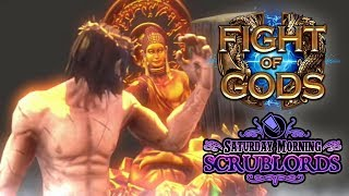 Saturday Morning Scrublords - Fight of Gods