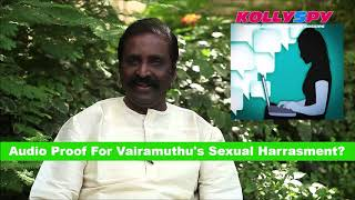 SHOCKING: Audio Proof For Vairamuthu's Sexual Harrasment  | Chinmayi Accusations | #MeToo