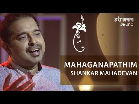 Mahaganapathim I Shankar Mahadevan I This Is Carnatic Fusion...