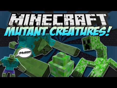 Minecraft   MUTANT CREATURES MOD!   MUTANT CREEPERS & ZOMBIES! [1.4.7]