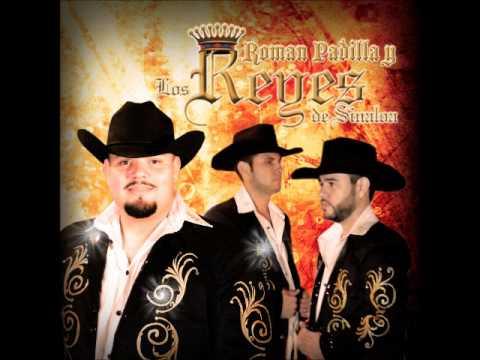 Roman Padilla y Los Reyes de Sinaloa 2013 - popurri