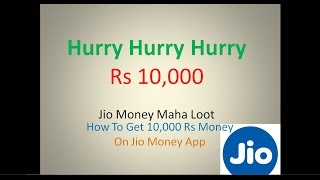 Jio Money Maha Loot Offer (English)