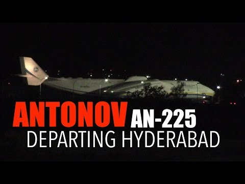 Antonov AN 225 Take Off From Hyderabad, India