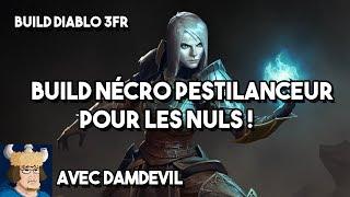 Le Pestilanceur des nuls ! / Build Diablo 3 Saison 14 avec Damdevil !