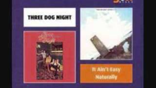 Watch Three Dog Night Good Time Living video
